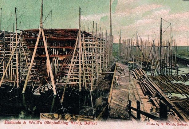 History of Scaffolding - An old postcard showing heavy maritime scaffolding at harland wolffs shipyard-belfast